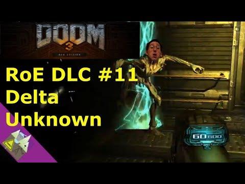 Doom 3 BFG Edition RoE DLC #11 Delta Unknown |
