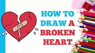 How to Draw a Broken Heart in a Few Easy Steps: Drawing Tutorial for Kids and Beginners