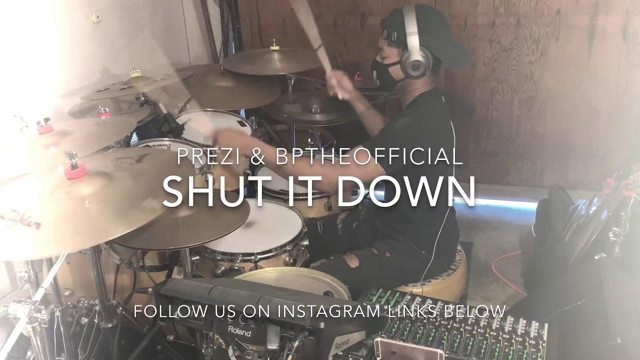 Prezi & BpTheOfficial - Shut It Down Cover 🔥