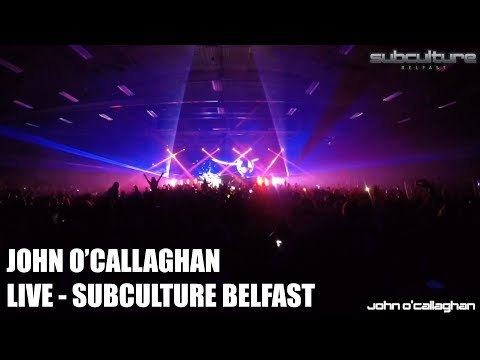 John O'Callaghan - Subculture Belfast - Live Set Multi-cam HD / What a night for trance!