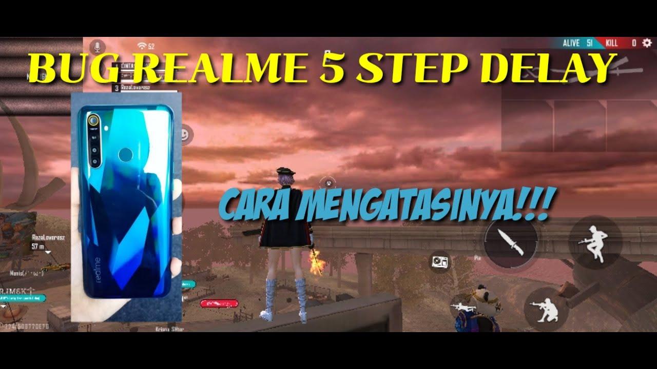 CARA MENGATASI BUG REALME 5!!! STEP ON FREE FIRE GAME.