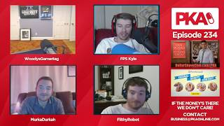 PKA 234 w/ FilthyRobot: FatePeopleHate, Lebron's Penis, Autoblow