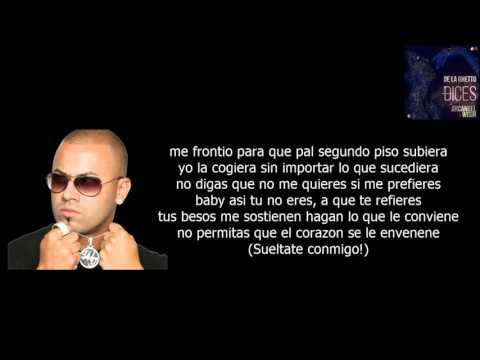 Dices REMIX (letra) - De la ghetto ft Arcangel & Wisin. LINK DE DESCARGA