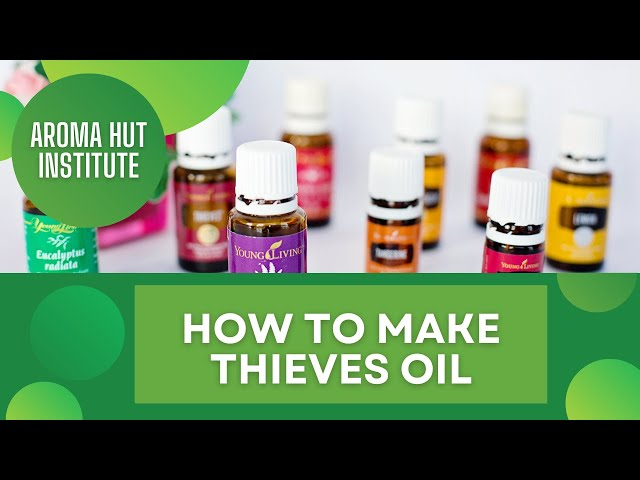How to Make Thieves Oil - Recipe for Flu and Colds