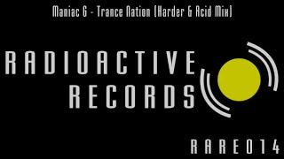 Maniac G - Trance Nation (Harder & Acid Mix)
