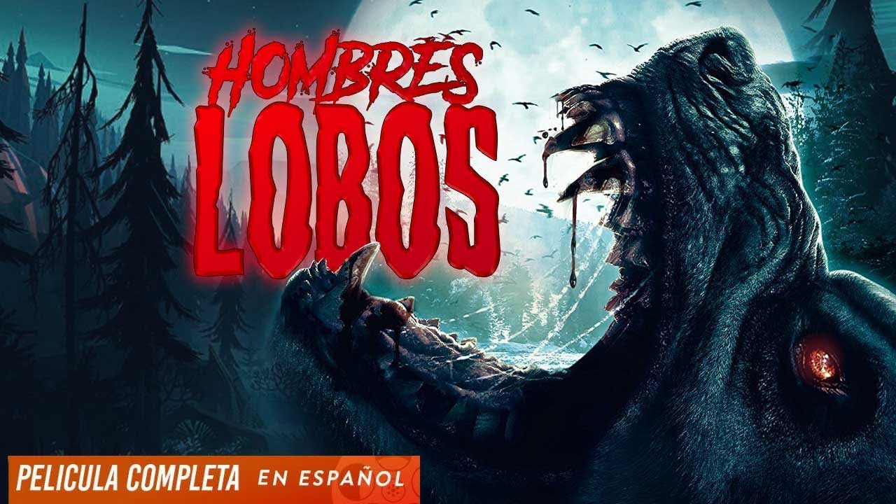 Hombres Lobos | Peliculas De Terror En Espanol Latino