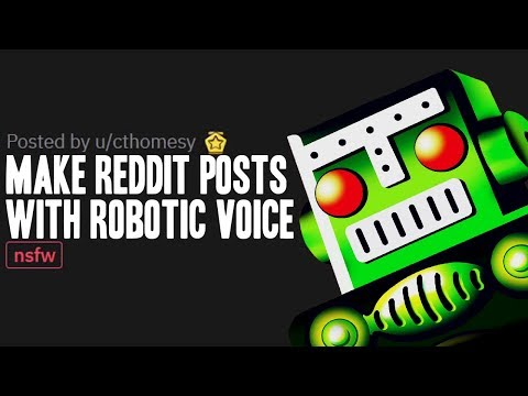 How To Make REDDIT Posts Video With Text To Speech (Robotic Voice)