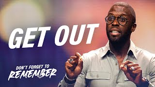 """Get Out"" 
