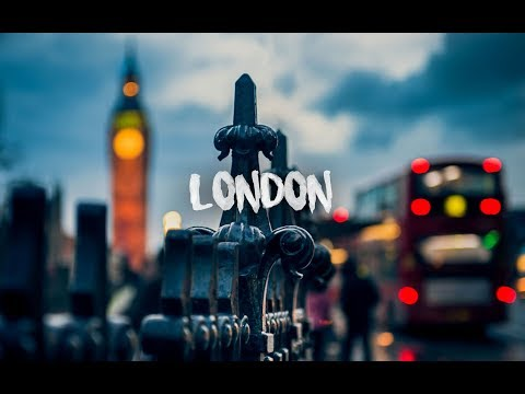 LONDON 2017 - The Beautiful City (Sony A7sII)