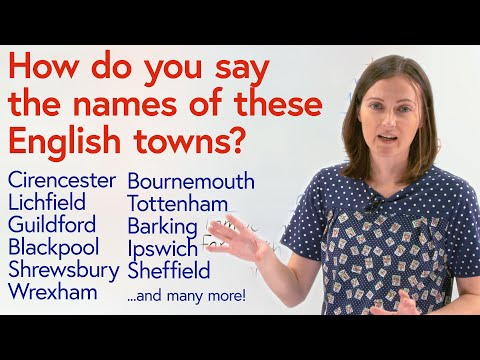 How to pronounce British towns & cities: -HAM, -BURY, -WICH, -MOUTH...