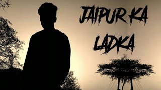 Jaipur Ka Ladka(Rap Song)|#DEVARAPPER |New Hindi Rap 2019