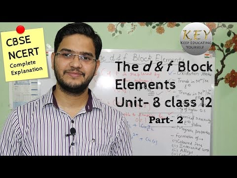 The D & F Block Elements Class 12 #NCERT Unit-8 Part-2 In Hindi/اردو