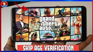 GTA 5 ON ANDROID | SKIP AGE VERIFICATION  | Download Now |