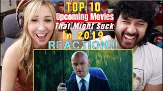 TOP 10 UPCOMING MOVIES That Might SUCK In 2019 - REACTION!!!