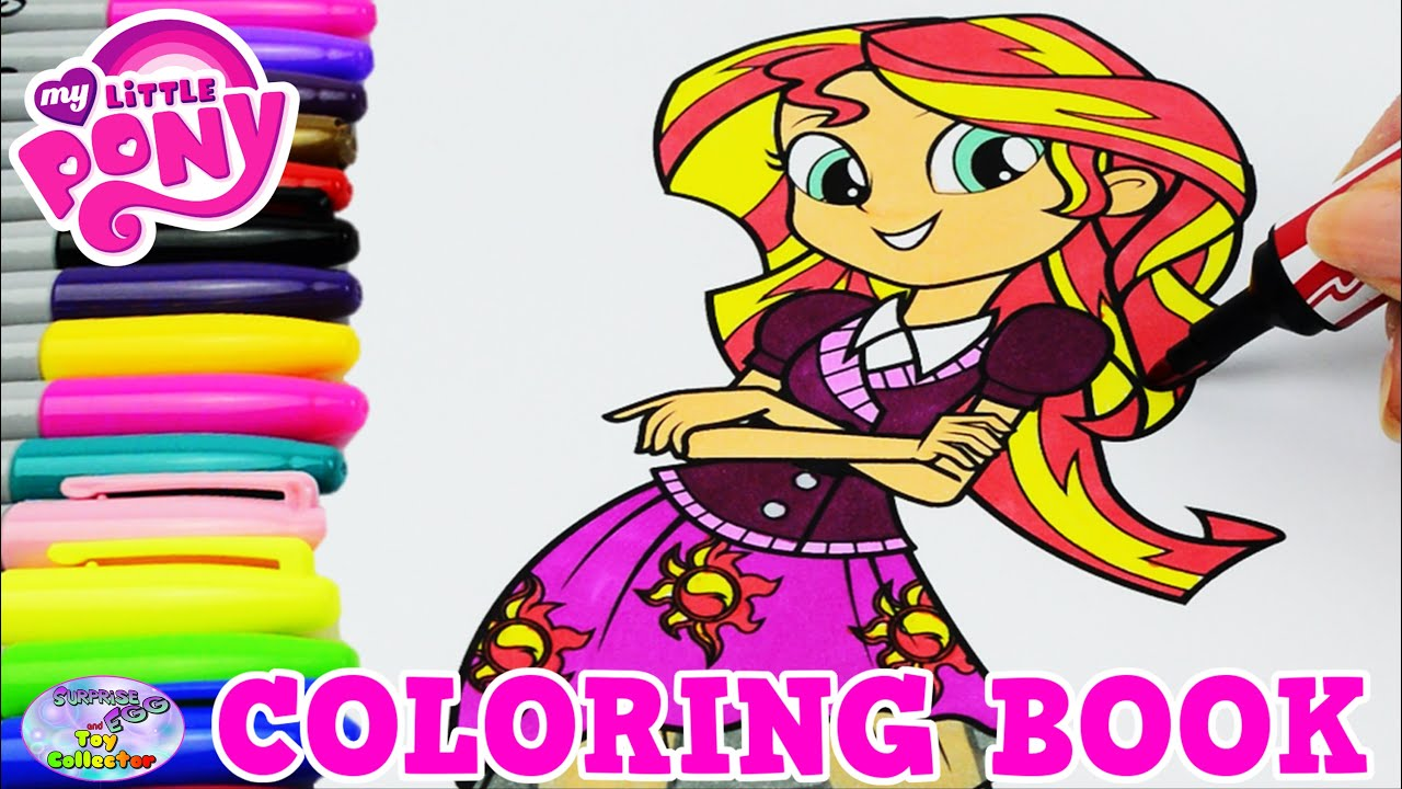 my little pony coloring book mlp eg sunset shimmer episode surprise egg and toy collector setc youtube - Mlp Coloring Book