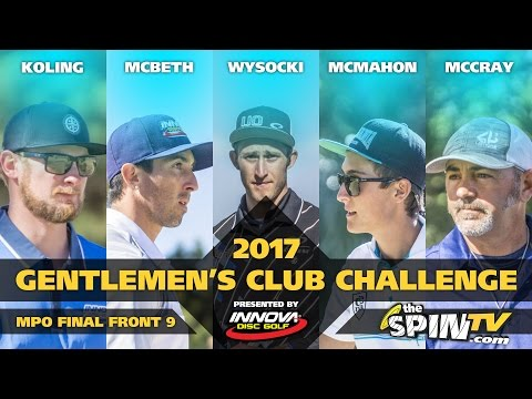 2017 Gentlemen's Club Challenge Presented By Innova - MPO Final Round, Front 9