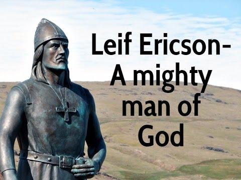 Leif Ericson- A mighty man of God