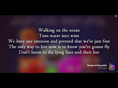 Kelly Clarkson | Broken & Beautiful (Lyrics)