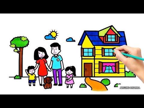 Cara Menggambar Dan Mewarnai Ayah Bunda Adik Kakak Dengan Rumah Baru Youtube