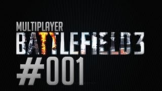 Let's Play Battlefield 3 Multiplayer [Full-HD] #001