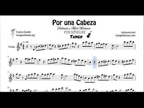 Por una Cabeza de Carlos Gardel Partitura de Violín Arreglo en Partitura