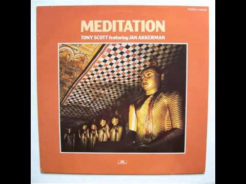 Tony Scott  featuring Jan Akkerman ‎– Meditation full album 1977