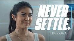 Never Settle - Feat Elizabeth Tan