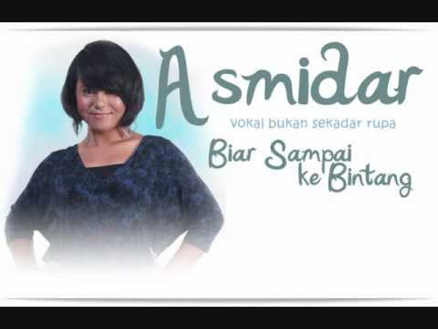Asmidar - Biar Sampai Ke Bintang (Studio Version)