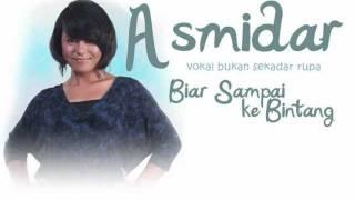 Download lagu Asmidar - Biar Sampai Ke Bintang
