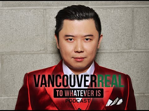 "Dan ""The Man"" Lok - Millionaire Mentor | Vancouver Real #072"