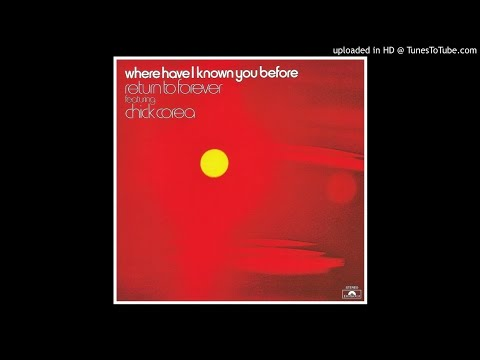 Return to Forever ► Beyond the Seventh Galaxy [HQ Audio] Where Have I Known You Before 1974 mp3