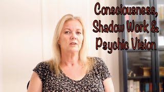 Consciousness, Shadow Work & Psychic Vision - Brenda Gervais