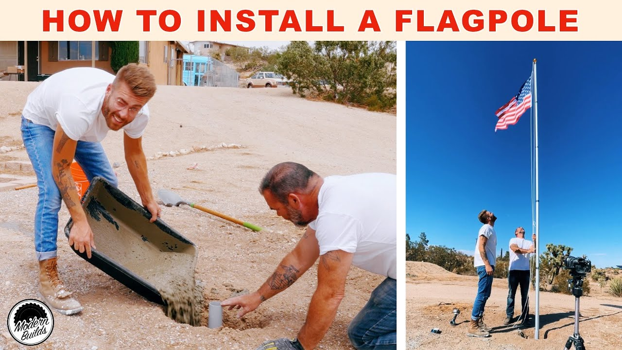 How To Install a Flagpole THE RIGHT WAY | Modern Builds