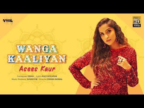 Wanga Kaaliyan - Asees Kaur (Official Lyric Video)   New Release 2020   VYRL Originals