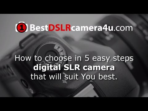 Best DSLR Camera - entry level and professional - how to choose digital slr camera in 5 easy steps