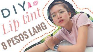 DIY LIP TINT ( 8 PESOS LANG )   Philippines