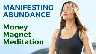10 Minute Guided Money Magnet Meditation - Manifesting Abundance