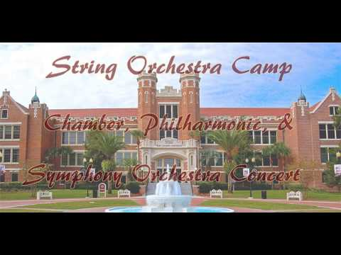 2017 FSU Summer Camp - Chamber, Philharmonic, & Symphonic Orchestra Concert