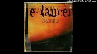 E-Dancer - Banjo (Funk D