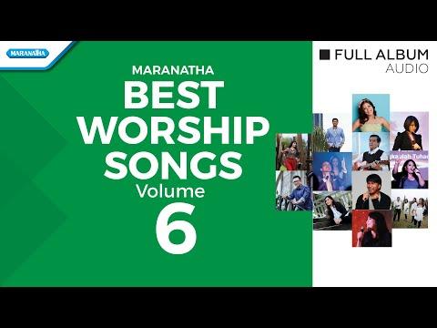 Best Worship Volume 6 - Various Artist (Audio full album)