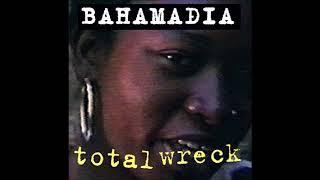 Bahamadia - Total Wreck