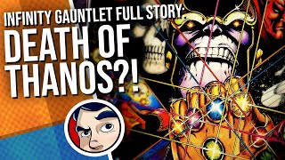 Infinity Gauntlet - Full Story   Comicstorian