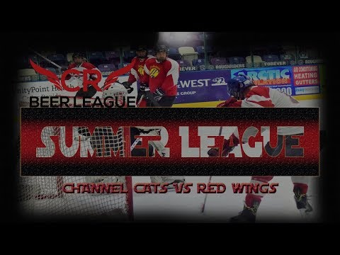 CR Beer League - SUMMER LEAGUE - CHANNEL CAT VS RED WINGS - OLD TEAM