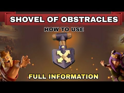 How To Use Magical Item ( Shovel Of Obstacles ) In Clash Of Clans Full Information