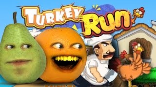 Annoying Orange Plays Thanksgaming Turkey Run W/ Pear