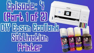 How To Setup Epson ET2760, 3760, 4760, 2720, 3720, 4720, and more for Sublimation (Part 1) EP:04