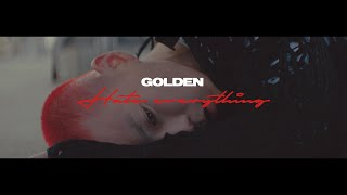 Golden(골든) - Hate Everything (Official Music Video) (Sub ENG)