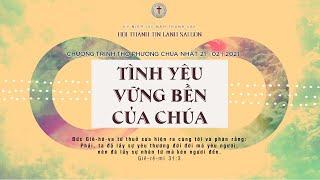 HTTL SÀI GÒN - Chương trình thờ phượng Chúa - 21/02/2021