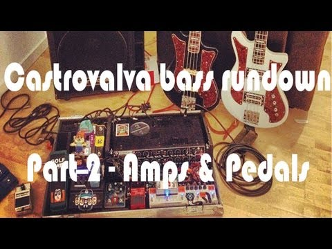 Castrovalva Bass Rundown Part 2  - Music Radar Amps/Pedals (Boss, Line6, Echo Baby, Orange)