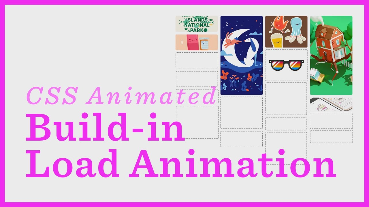 Build-In Load Animation — CSS Animations